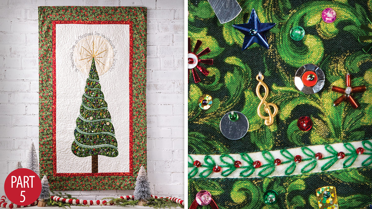 Quilter's Skill Builders: Oh Christmas Tree Wall Hanging: Part 5