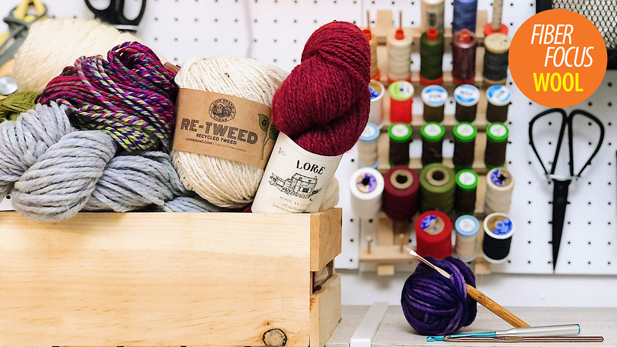 Quick Stitches & Tips: Fiber Focus: Wool & Wool Blends