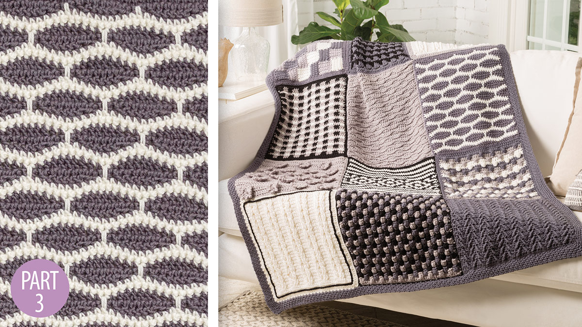 Crochet Skill Builders: Chic Throw by Marly Bird: Honeycomb Block 3