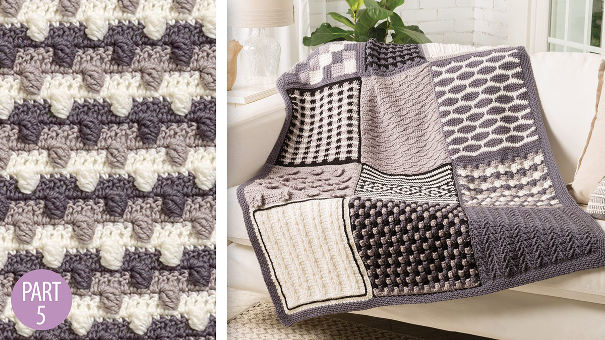 Crochet Skill Builders: Chic Throw by Marly Bird: Layered Long Bobbles Block 5