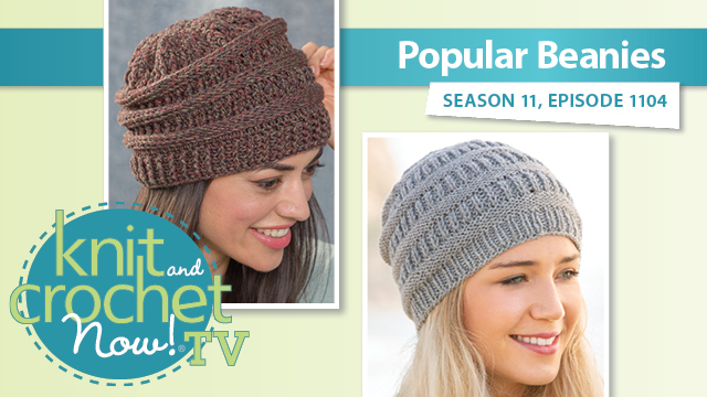 Knit and Crochet Now!: Popular Beanies