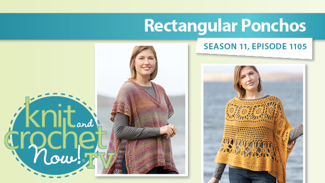 Knit and Crochet Now!: Rectangle Ponchos