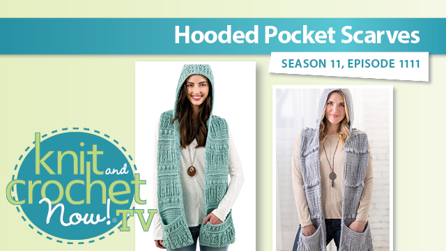 Knit and Crochet Now!: Hooded Pocket Scarves