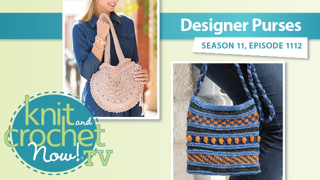 Knit and Crochet Now!: Designer Purses