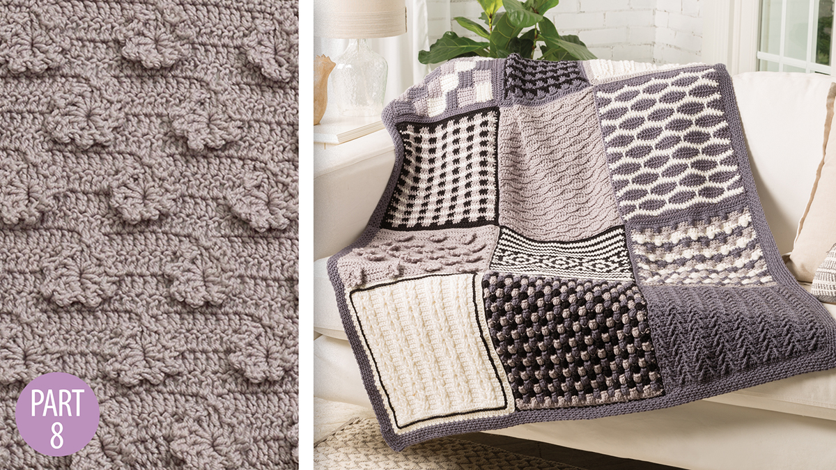 Crochet Skill Builders: Chic Throw by Marly Bird: Posy Stitch Block 8