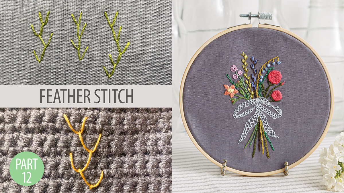 Quilt & Sew Tips: Learn to Embroider Part 12: Feather Stitch