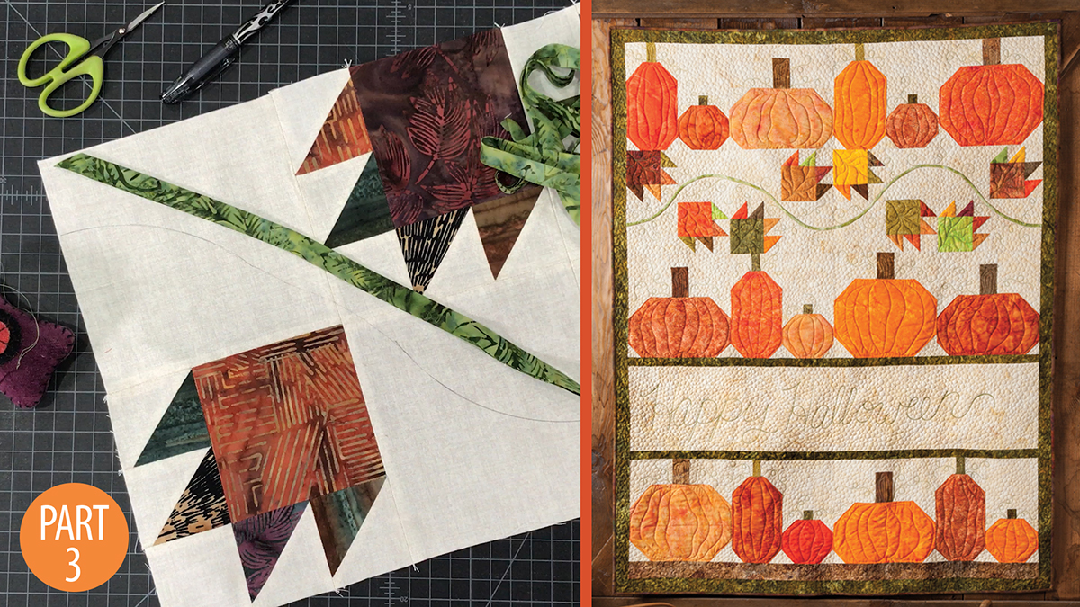 Quilter's Skill Builders: Happy Halloween Wall Quilt: Part 3