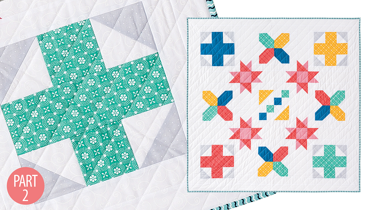 Quilter's Skill Builders: Nancy's Beginner Quilt: Part 2