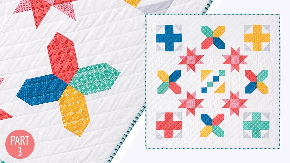 Quilter's Skill Builders: Nancy's Beginner Quilt: Part 3