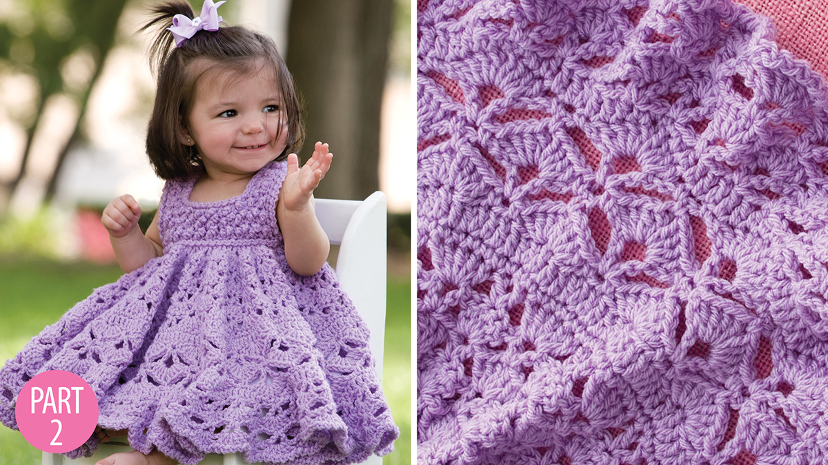 Crochet Skill Builders: Frilly Dress: Part 2
