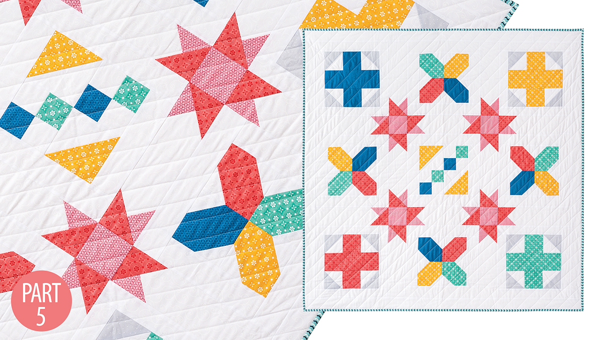 Quilter's Skill Builders: Nancy's Beginner Quilt: Part 5