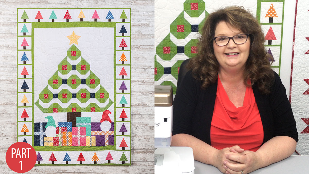 Quilter's Skill Builders: Magical Christmas Quilt: Part 1