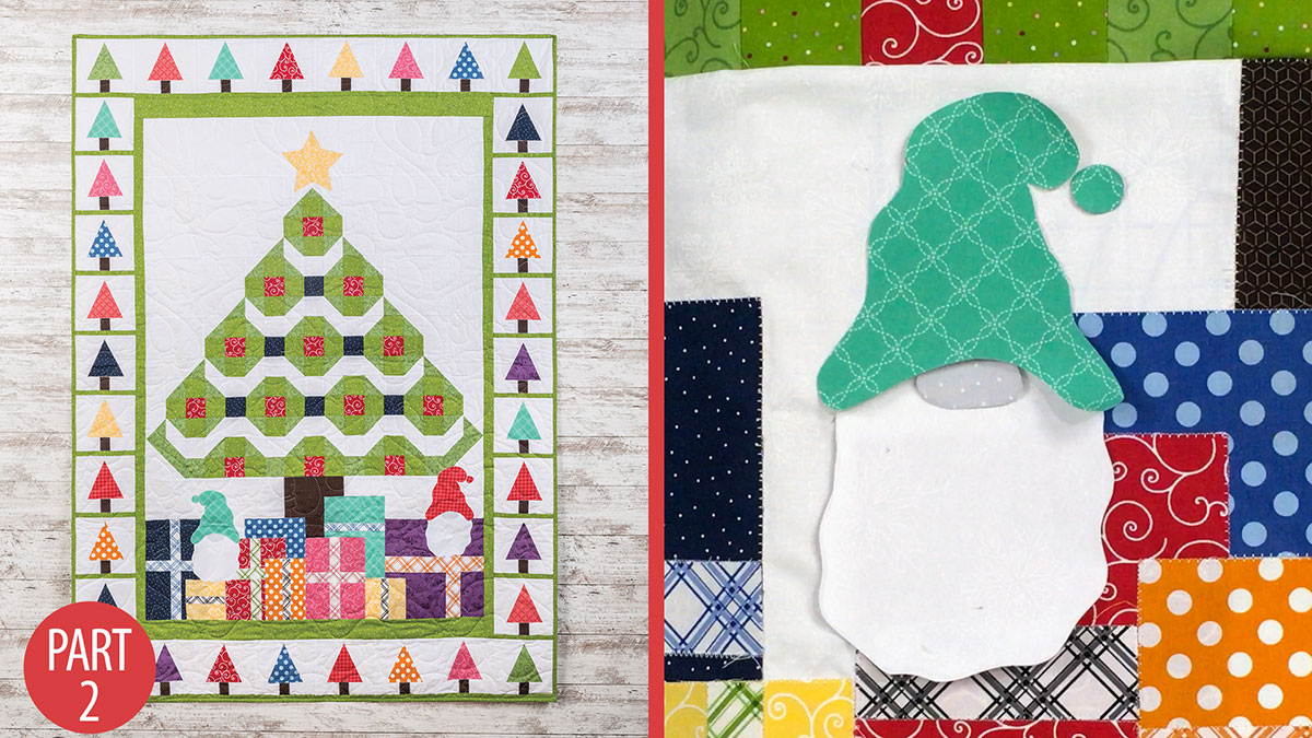 Quilter's Skill Builders: Magical Christmas Quilt: Part 2