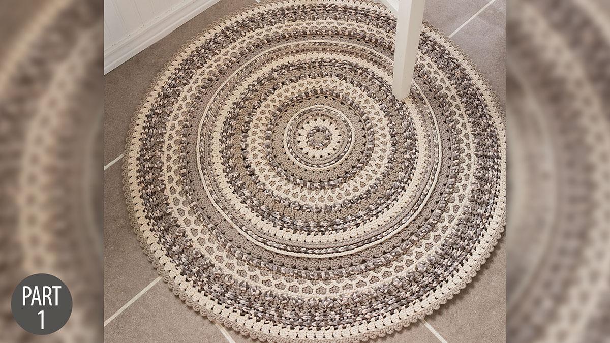 Crochet Skill Builders: Pebble Beach Mandala Rug: Part 1