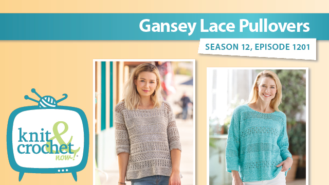 Knit and Crochet Now!: Gansey Lace Pullovers