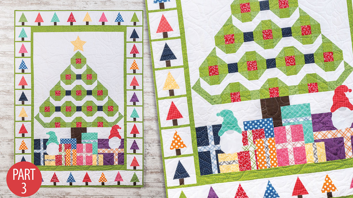 Quilter's Skill Builders: Magical Christmas Quilt: Part 3