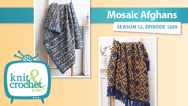 Knit and Crochet Now!: Mosaic Afghans