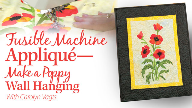 Online Classes: Fusible Machine Applique: Poppy Wall Hanging