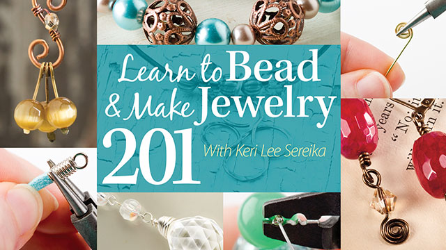 Online Classes: Learn to Bead & Make Jewelry 201