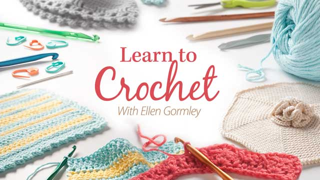 Online Classes: Learn to Crochet