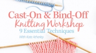 Cast-On & Bind-Off Knitting Workshop