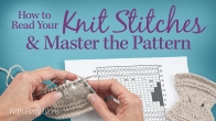 How to Read Your Knit Stitches & Master the Pattern