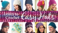 Learn to Crochet Easy Hats