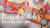 A Perfectly Pieced Border Sized for Any Quilt