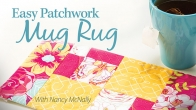 Easy Patchwork Mug Rug