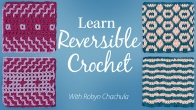 Learn Reversible Crochet