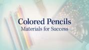 Colored Pencils: Materials
