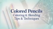 Colored Pencils: Techniques