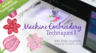 Machine Embroidery Techniques I