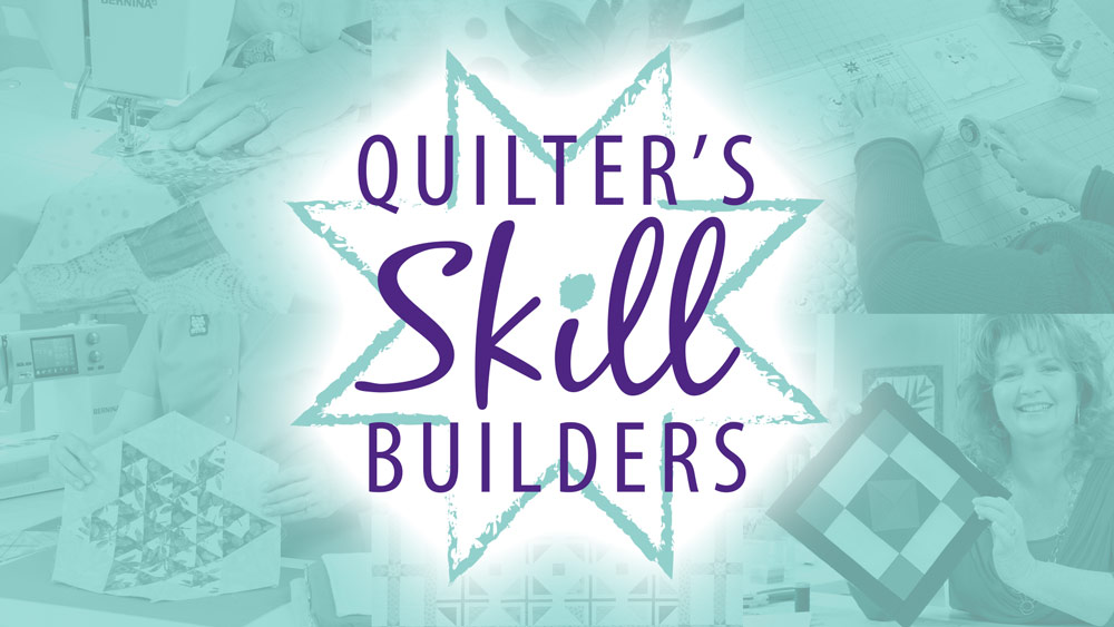Quilter's Skill Builders