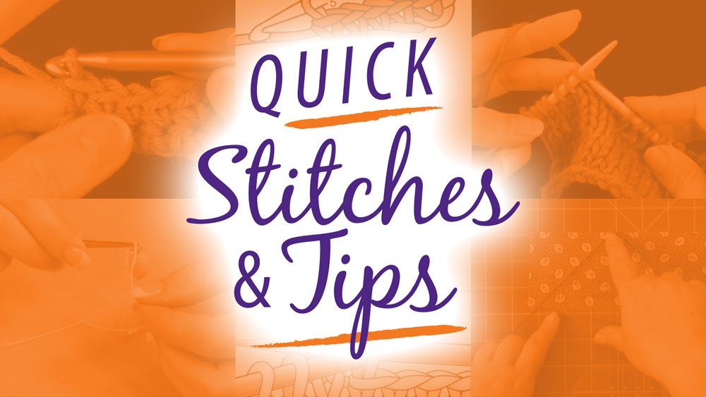 Quick Stitches & Tips poster image