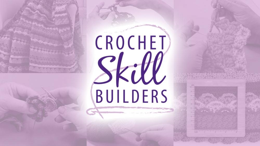 Crochet Skill Builders poster image