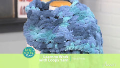 Learn to Work With Loopy Yarn