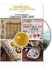 <i>Sampler & Antique Needlework Quarterly</i> Collection 2001-2010 DVD