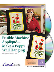 Fusible Machine Applique - Make a Poppy Wall Hanging Class DVD