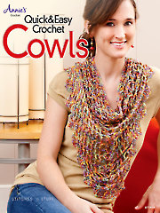 Quick & Easy Crochet Cowls