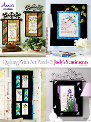 Quilting with Art Panels 2: Jody�s Sentiments
