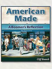 American Made: A Boomer's Reflection