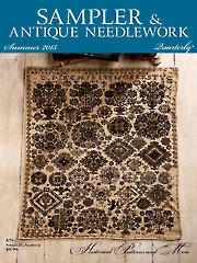 Sampler & Antique Needlework Quarterly Summer 2015