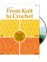 From Knit to Crochet CD