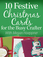 10 Festive Christmas Cards for the Busy Crafter