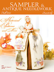 Sampler & Antique Needlework Quarterly Fall 2015