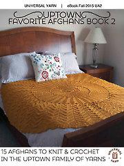 Universal Yarn Uptown Favorite Afghans Book 2