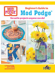Beginner�s Guide to Mod Podge�