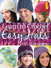Learn to Crochet Easy Hats