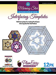 Morning Star Interfacing Templates - 12/pkg.